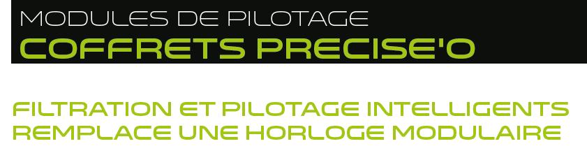 module filtration preciseo